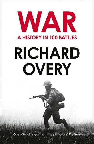 9780007452514: A History of War in 100 Battles