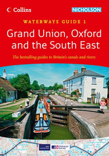 9780007452569: Grand Union, Oxford & the South East No. 1 (Collins Nicholson Waterways Guides)