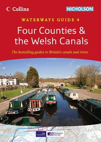 9780007452590: Four Counties & the Welsh Canals: Waterways Guide 4 (Collins/Nicholson Waterways Guides)
