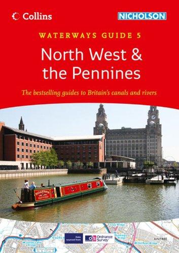 9780007452606: North West & the Pennines: Waterways Guide 5 (Collins/Nicholson Waterways Guides)