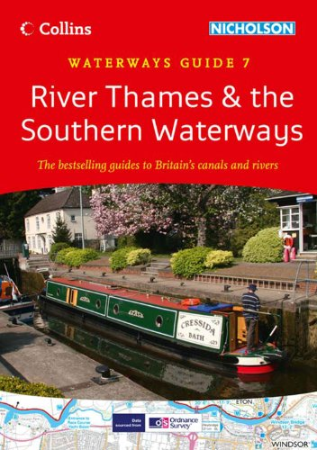 9780007452620: River Thames & the Southern Waterways: Waterways Guide 7 (Collins/Nicholson Waterways Guides)