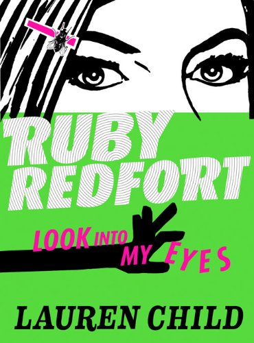 9780007452705: Look into my eyes (Ruby Redfort, Book 1)