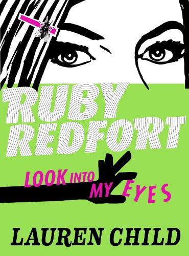 9780007452705: Look Into My Eyes (Ruby Redfort)