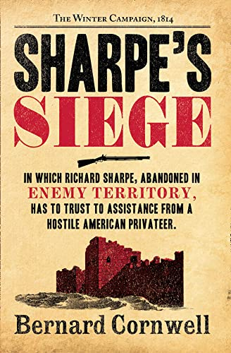9780007452880: Sharpe's Siege: Richard Sharpe and the Winter Campaign, 1814. Bernard Cornwell (The Sharpe Series)