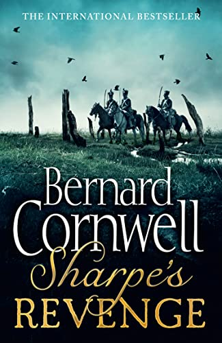 9780007452897: Sharpe's Revenge: Richard Sharpe and the Peace of 1814. Bernard Cornwell (The Sharpe Series)