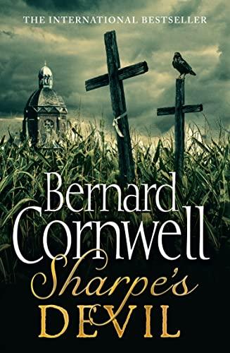9780007452910: Sharpe's Devil: Richard Sharpe and the Emperor, 1820-21 (The Sharpe Series)