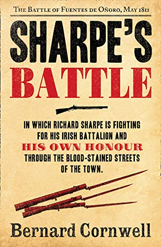 9780007452958: Sharpe's Battle: Richard Sharpe and the Battle of Fuentes de Ooro, May 1811 (The Sharpe Series)