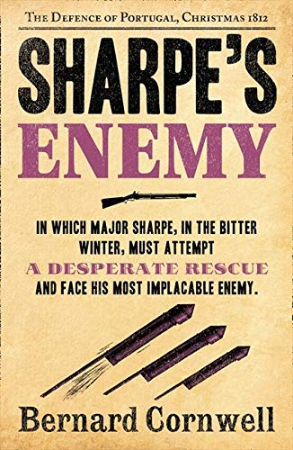 9780007452972: Sharpe's Enemy: The Defence of Portugal, Christmas 1812 (The Sharpe Series, Book 15)