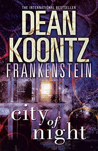 9780007453009: City of Night (Dean Koontz's Frankenstein, Book 2)