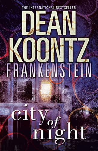 9780007453009: City of Night (Dean Koontz's Frankenstein)