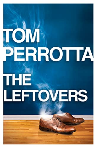 9780007453115: The Leftovers