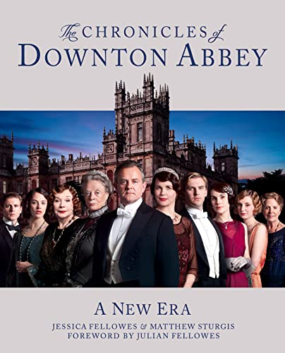9780007453252: the downton abbey chronicles. by jessica fellowes, matthew sturgis