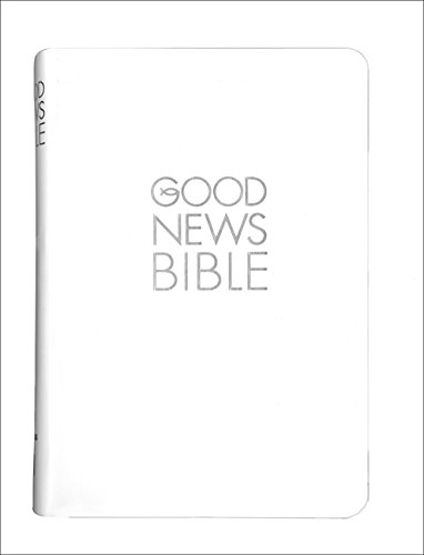 9780007453320: Good News Bible (GNB): White Compact Gift edition