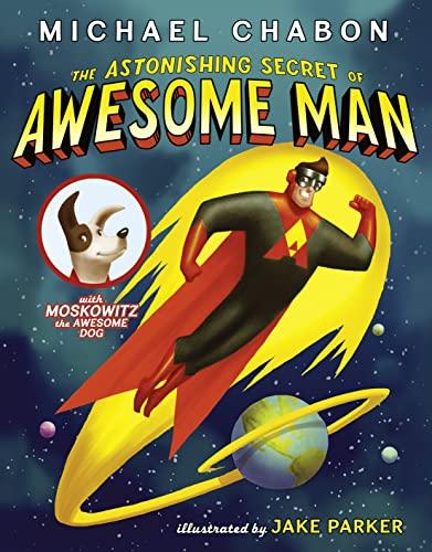 9780007453368: The Astonishing Secret of Awesome Man