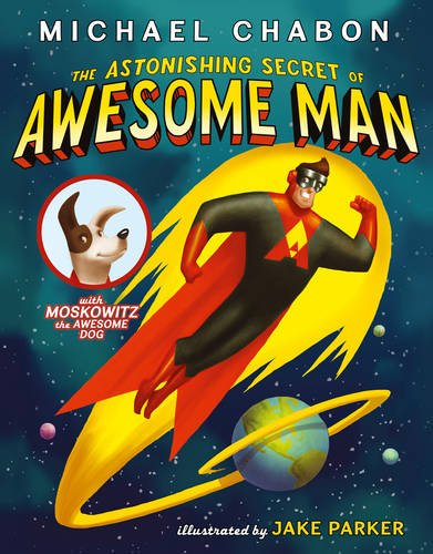 9780007453368: The Astonishing Secret of Awesome Man