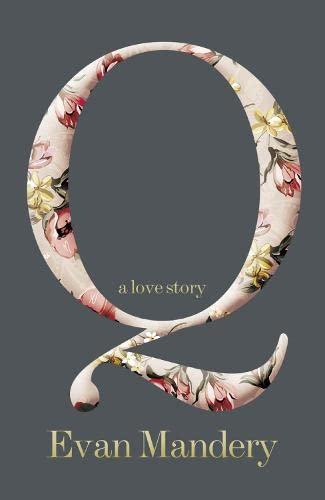 9780007453504: Q: A Love Story