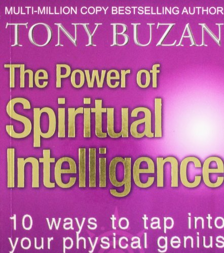 9780007454303: The Power of Spiritual Intelligence: 10 Ways to Tap into Your Spiritual Genius