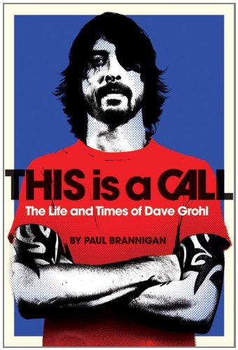 9780007454334: This Is a Call: The Life and Times of Dave Grohl