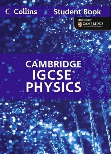 9780007454440: Collins Igcse Physics: Cambridge International Examinations. Student Book