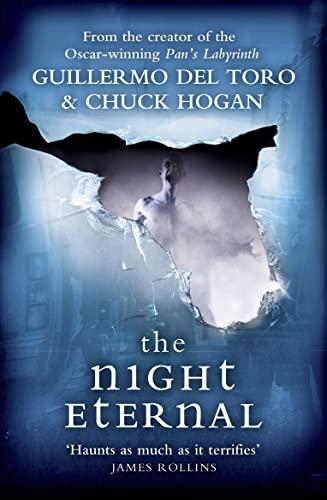 9780007455713: The Night Eternal. Guillermo del Toro and Chuck Hogan