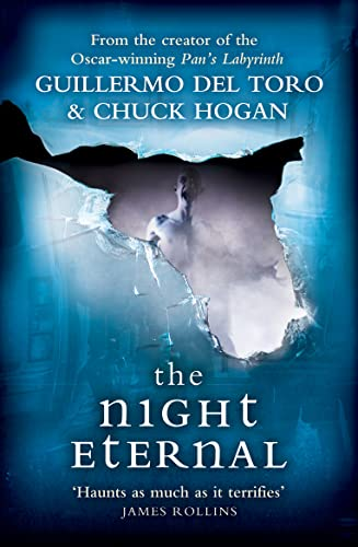 9780007455713: The Night Eternal (Strain Trilogy 3)