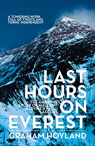 9780007455744: Last Hours on Everest: The gripping story of Mallory and Irvine's fatal ascent