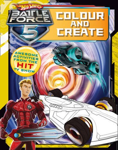 9780007455836: Colour and Create (Hot Wheels Battle Force 5)