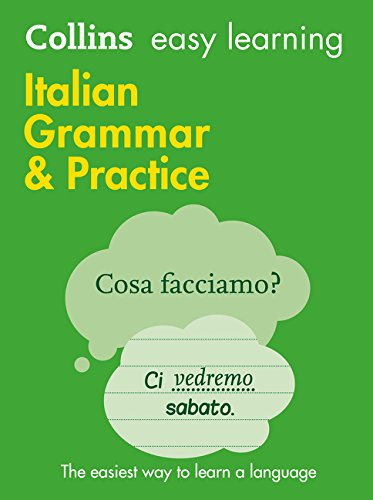 9780007456000: Easy Learning Italian Grammar and Practice (Collins Easy Learning Italian)