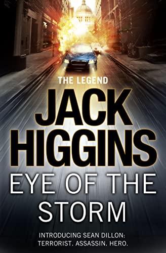 9780007456024: Jack Higgins Eye of the Storm (Sean Dillon Series)