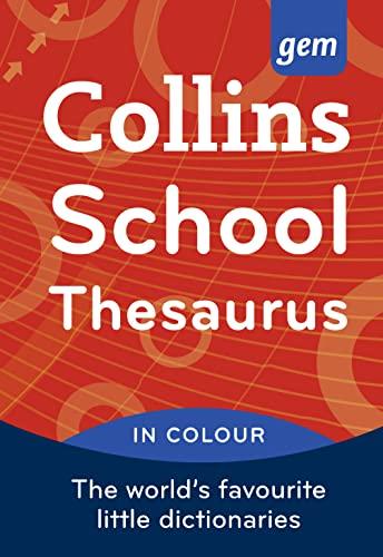 9780007456222: Collins Gem School Thesaurus (Collins School)