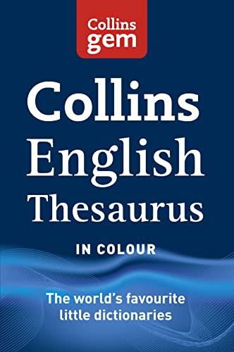 9780007456246: Collins Gem English Thesaurus (Collins Gem)
