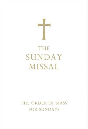 9780007456307: The Sunday Missal (Deluxe White Leather First Communion Gift edition)