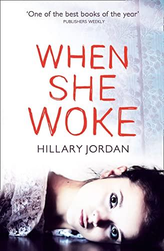 When She Woke: Jordan, Hillary