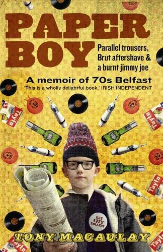 9780007456857: Paperboy: An Enchanting True Story of a Belfast Paperboy Coming to Terms with the Troubles