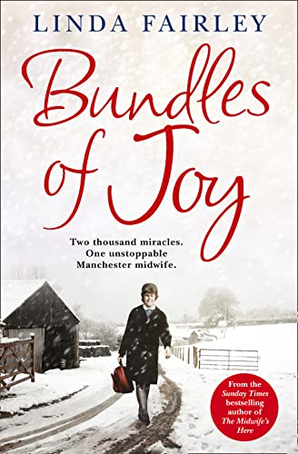 9780007457144: Bundles of Joy: Two Thousand Miracles. One Unstoppable Manchester Midwife
