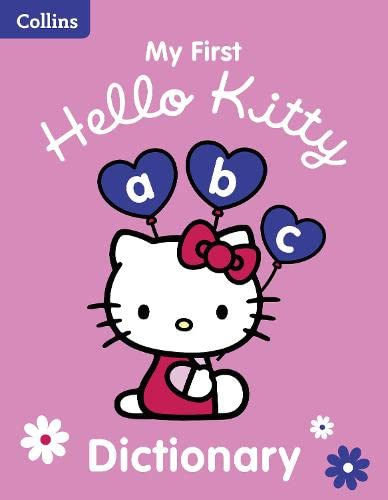 9780007457182: MY FIRST HELLO KITTY DICTIONARY Hardcover