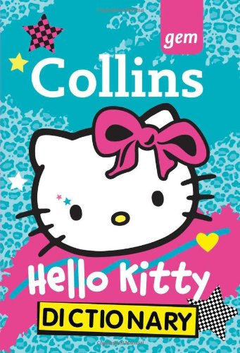 9780007457205: Collins GEM Hello Kitty Dictionary (Collins Hello Kitty)