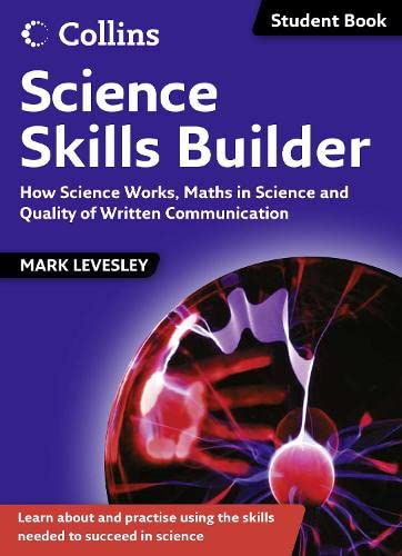 9780007457250: Science Skills - Science Skills Builder: How Science Works, Maths in Science and Quality of Written Communication