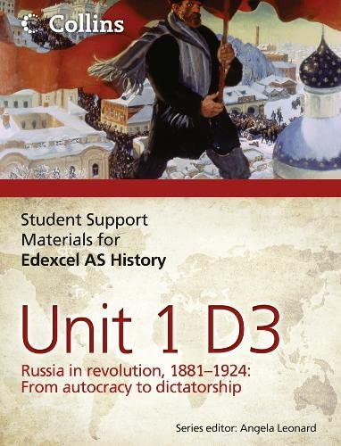 9780007457397: Student Support Materials for History - Edexcel AS Unit 1 Option D3: Russia in Revolution, 1881- 1924