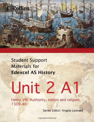 9780007457410: Student Support Materials for History - Edexcel AS Unit 2 Option A1: Henry VIII: Authority, Nation and Religion, 1509-40