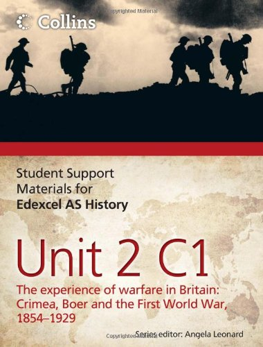 9780007457427: Student Support Materials for History - Edexcel AS Unit 2 Option C1: The Experience of Warfare in Britain: Crimea, Boer and the First World War, 1854-1929