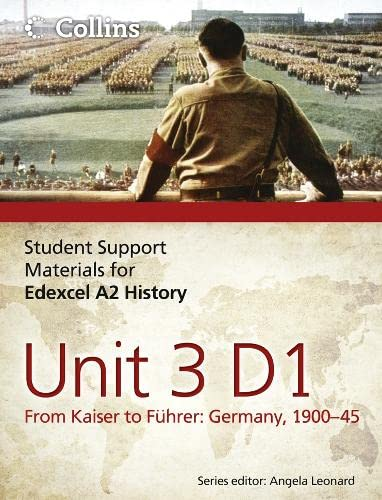 9780007457434: Student Support Materials for History - Edexcel A2 Unit 3 Option D1: From Kaiser to F�hrer: Germany 1900-45