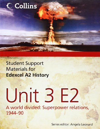9780007457441: Student Support Materials for History - Edexcel A2 Unit 3 Option E2: A World Divided: Superpower Relations, 1944-90