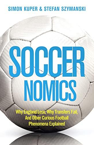 9780007457847: Soccernomics