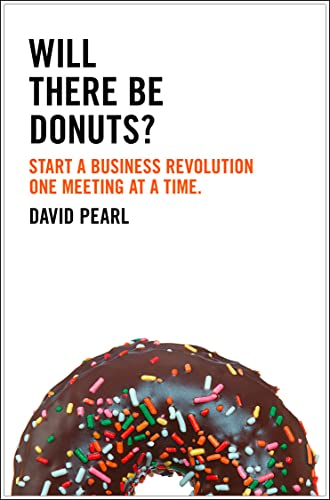 9780007458295: Will there be Donuts?: Start a business revolution one meeting at a time