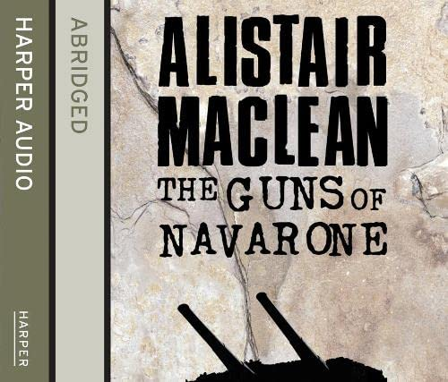 Guns Of Navarone [Abridged Edition] 3/180 (9780007458622) by Alistair MacLean