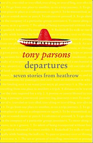 9780007458653: Departures: Seven Stories from Heathrow