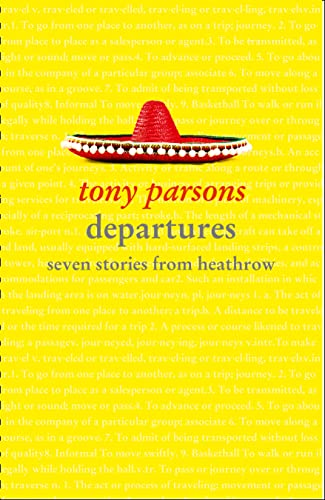 9780007458653: Departures: Seven Stories from Heathrow