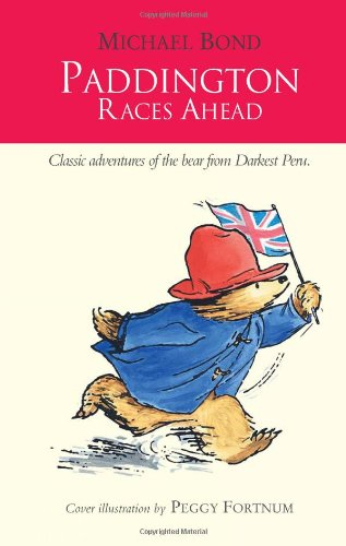 9780007458844: Paddington Races Ahead