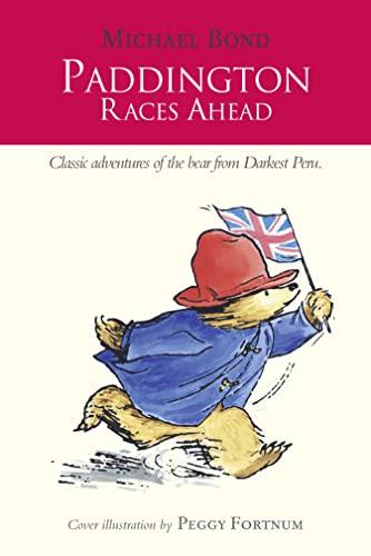 9780007458844: Paddington Races Ahead